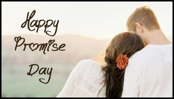 Happy Promise Day 2014 | Promise Day SMS | Images and Quotes