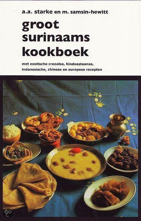 Groot Surinaams kookboek, A.A. Starke & M. Samsin-Hewitt | 9789075812060...