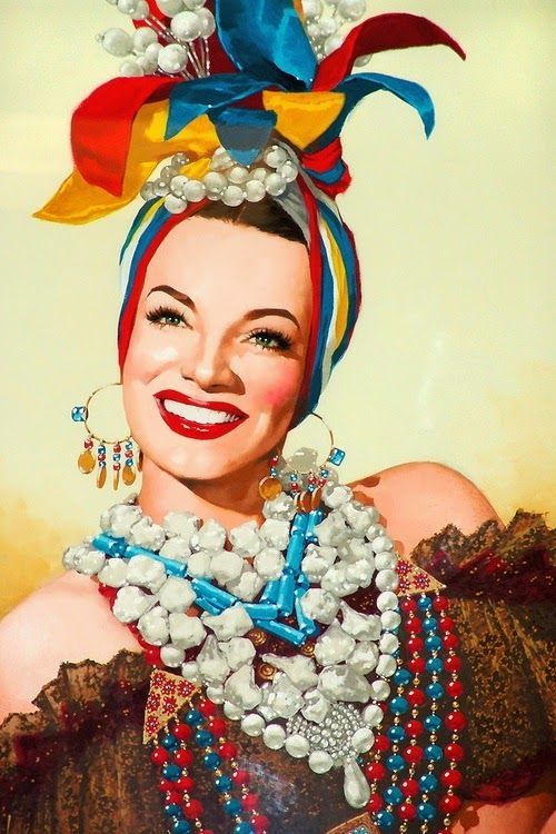 Carmen Miranda | Vintage Diva | Bright & Lovely Classic Hollywood