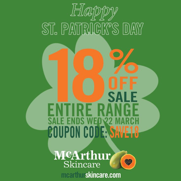 SAVE 18% OFF McArthur Skincare Entire Range Sale  You don't have to be Irish to be lucky today with McArthur Skincare. Save 18% OFF the Entire Range of McArthur Skincare products in our online store by using coupon code: SAVE18 at the final stage of the checkout. This offer is not available in conjunction with any other offer. Sale offer expires Midnight (AWST) Wednesday 22nd March, 2017.  SHOP NOW: http://mcarthurskincare.com/products/  Use Coupon Code: SAVE18