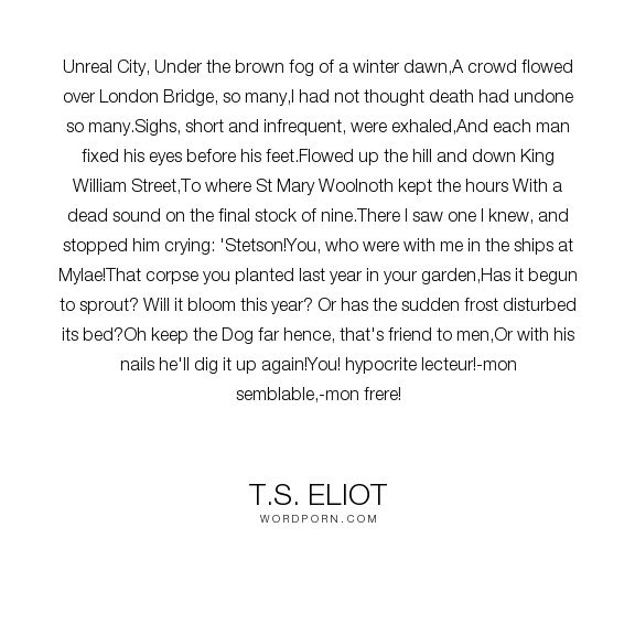 t s eliot s waste land characteristic modernist literary p T s eliot's the waste land has been regarded as one of the most important modern poems the work addresses modernity and the lost connection to high culture and fine art the work addresses modernity and the lost connection to high culture and fine art.