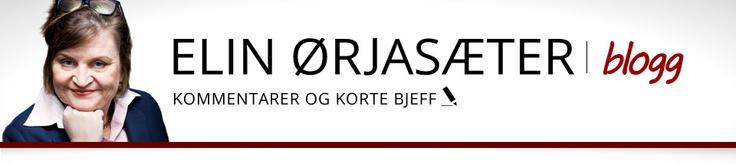 Kommentarer og korte bjeff fra Elin Ørjasæter