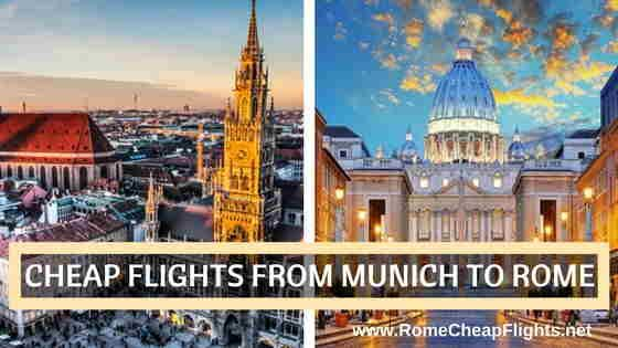 Find cheap flights to Rome from Munich and discover ways to find cheap flights with best deals on hotels in Rome