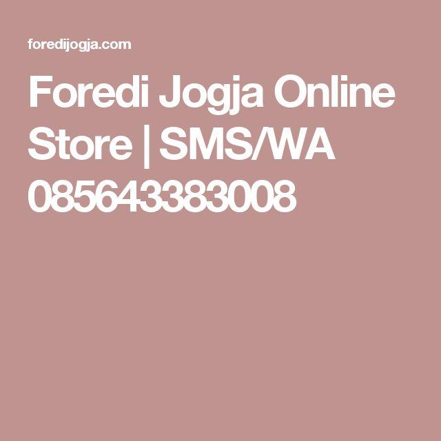 Foredi Jogja Online Store | SMS/WA 085643383008