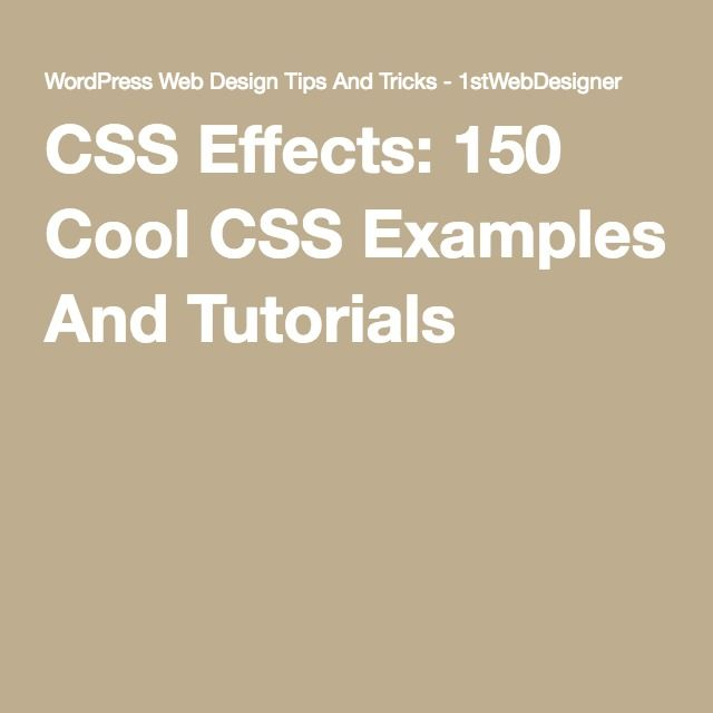 CSS Effects: 150 Cool CSS Examples And Tutorials