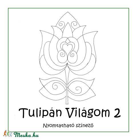 Tulipán Világom 2 színező lapok - nyomtatható (kedo) - Meska.hu