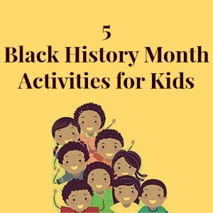 If you're looking for fun ways to get your kids involved in Black History Month, try these 5 Black History Month Activities for Kids
