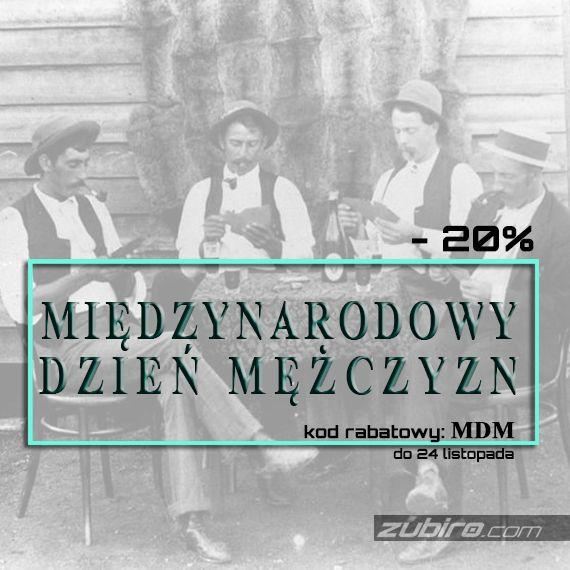 Już jutro Międzynarodowy Dzień Mężczyzn. Z tej okazji  życzymy wszystkim Panom przyjemności! Wpisz podczas zakupów kod rabatowy: MDM - i ciesz się 20% zniżką - do 24 listopada 2015r.