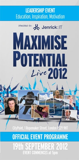Maximise Potential LIVE 2012! this event now has a waiting list for ticket returns. Very exciting and inspirational