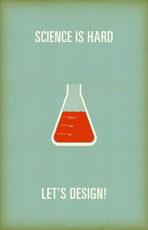 science is hard / let's designDesign Humor, Graphics Design, Ads Funny, Funny Commercials, Commercials Funny, Posters, Hard, Design Quotes, Science