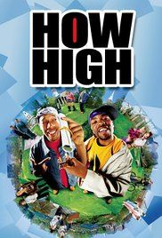 How High Movie Streaming. Two guys by the name of Silas and Jamal decided to one day smoke something magical, which eventually helps them to ace their college entrance exam.