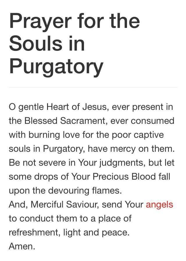 """Prayer for the Souls in Purgatory. #Pray"""