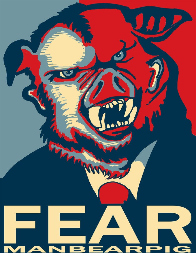 It's a half man, half bearpig. I'm being super serial right now.