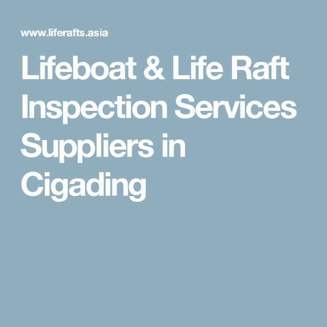Lifeboat & Life Raft Inspection Services Suppliers in Cigading