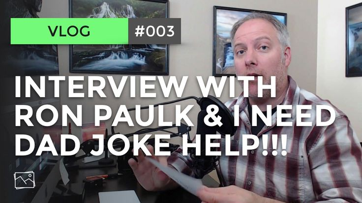 Vlog: Interview With Ron Paulk... And I Need Help With Dad Jokes!