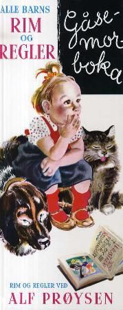 Alle barns rim og regler: gåsemorboka