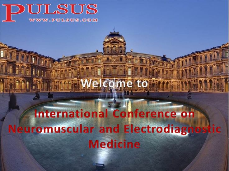PULSUS invites all the participants across the world to attend 'International Conference on Neuromuscular and Electrodiagnostic Medicine' to be held during June 19-20, 2017 Paris, France which includes prompt keynote presentations, Oral talks, Poster presentations and Exhibitions.