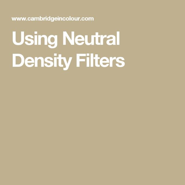 Using Neutral Density Filters