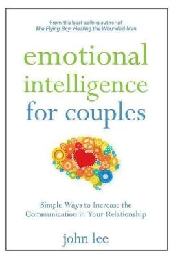 Emotional Intelligence for Couples: Simple Ways to Increase the Communication in Your Relationship (Paperback) | Overstock.com Shopping - The Best Deals on General Psychology