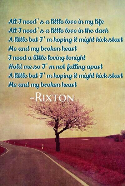 """""""Me and My Broken Heart"""" Rixton"""