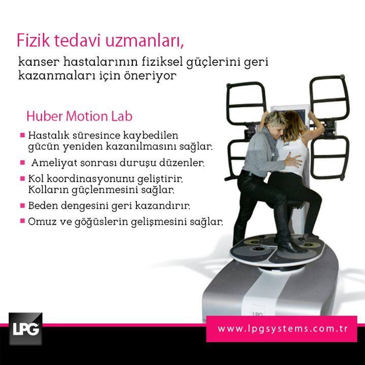 1- 7 Nisan Kanserle Savaş Haftası! LPG Huber Motion Lab, kanser tedavi süreci ve sonrasında bedenin daha dinç hissetmesini sağlar.  www.lpgsystems.com.tr
