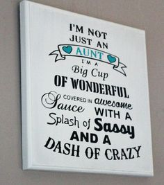 Crazy Aunt Wood Sign - Best Aunt Ever Wall Hanging - Aunt Announcement Wall Art - Fun And Unique Gift For Aunts - I Love My Aunt - Aunt Sign