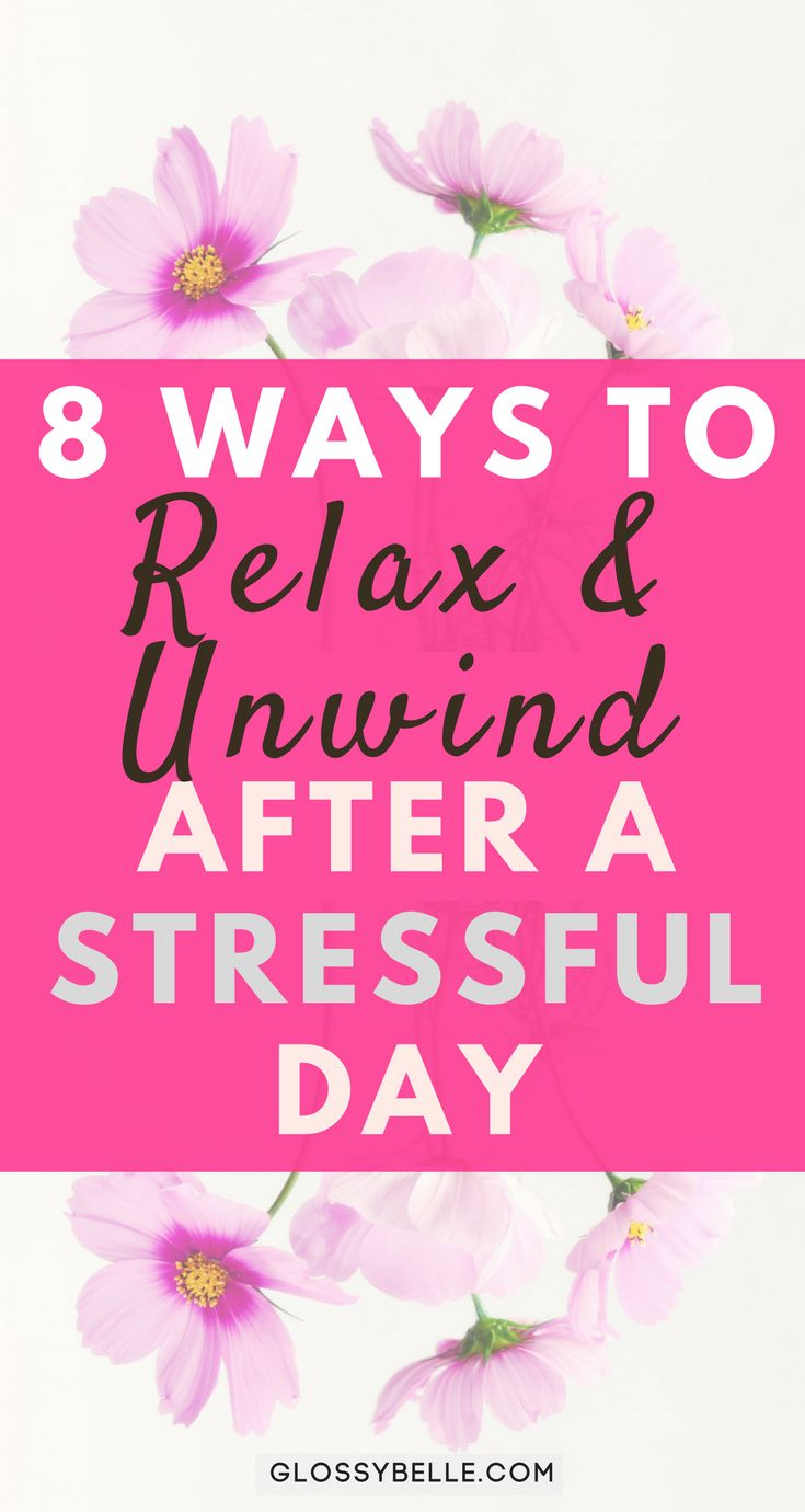 We all have days where we feel overwhelmed and stressed. Learn how to unwind & relax after a long, stressful day with these 8 easy tips in this post. health | wellness | health and wellness | relaxation | self care | self-care | healthy