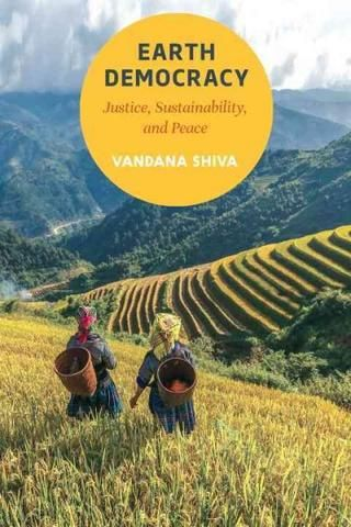 Earth Democracy: Justice, Sustainability, and Peace , Book - Daybreak Press Global Bookshop, Daybreak Press Global Bookshop