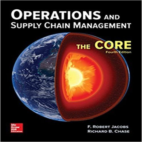 Operations And Supply Chain Management The Core 4th Edition