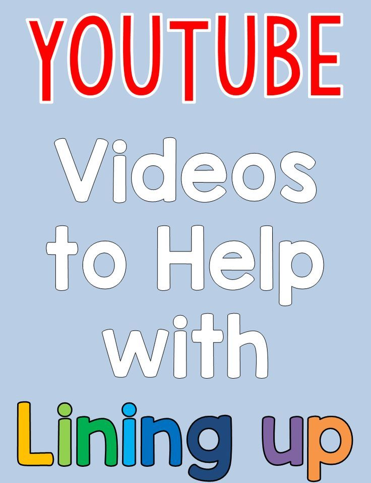 Videos to help kids line up and other fun line-up ideas!