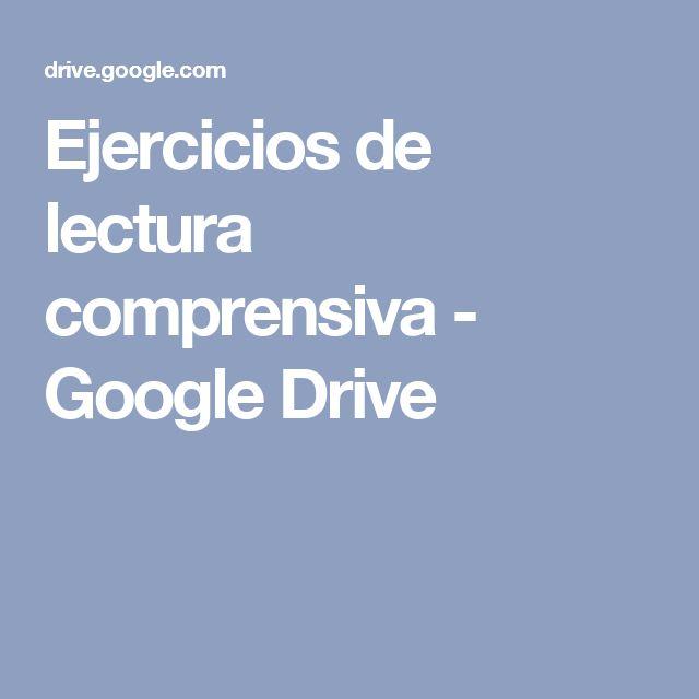 Ejercicios de lectura comprensiva - Google Drive