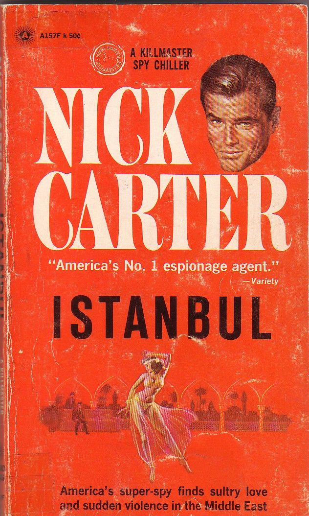Istanbul (1965) Nick Carter (author's real name Manning Lee Stokes) #novel #mystery #istanbul #GreenHouseTaksim