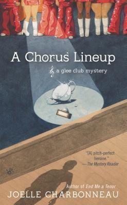 A Chorus Line-Up (Glee Club #3) by Joelle Charbonneau