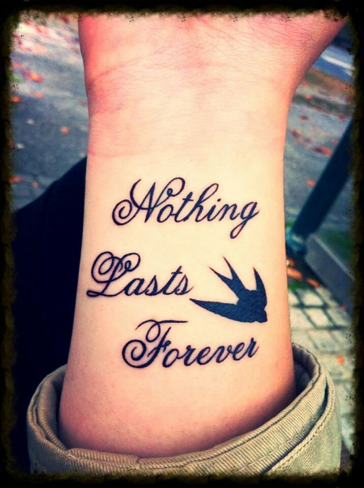 Quotes Tattoo: Nothing Lasts Forever Script Tattoo Quote