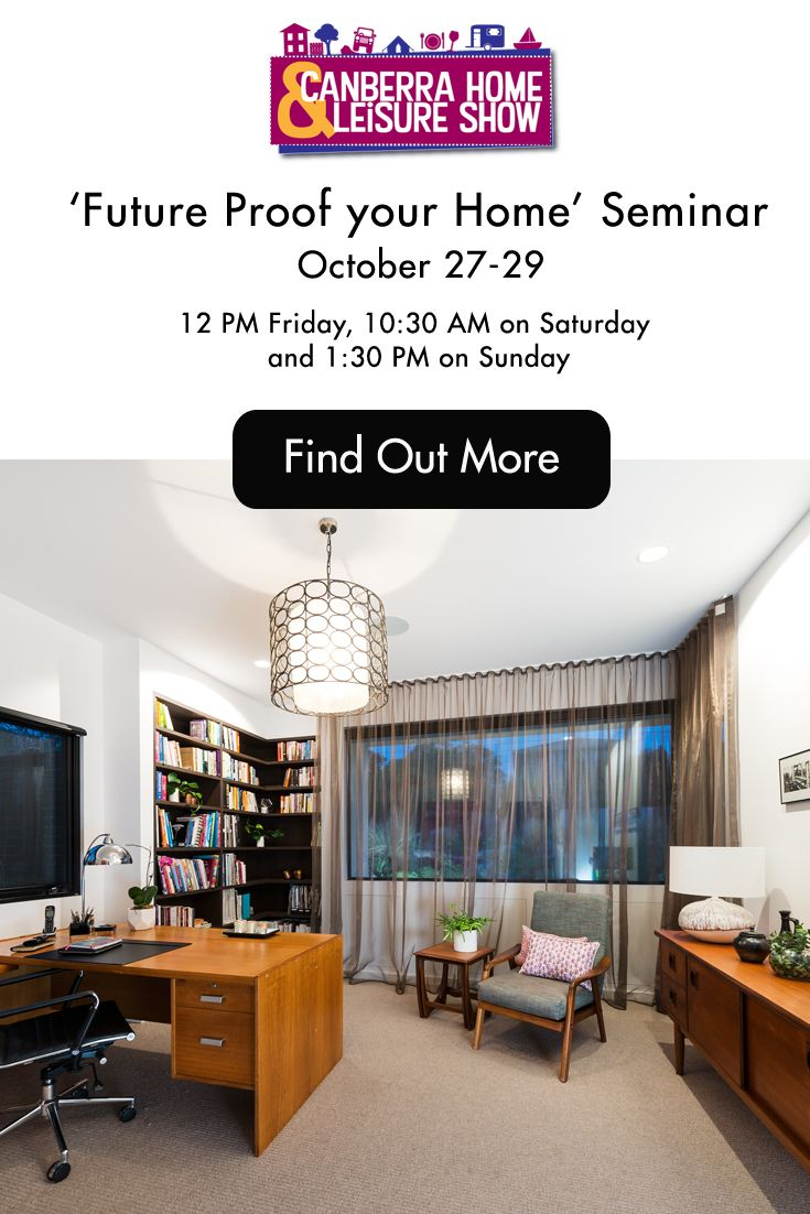 I'm really excited to be speaking each day at the Canberra Home and Leisure Show on 'Future Proofing your Home', so for those of you in Canberra, I look forward to seeing you there. I'll also be selling copies of my book after each session. October 27-29 - Canberra Home and Leisure Show. For details go to https://www.canberrahomeshow.com.au/About-the-Show/Event-Info.aspx