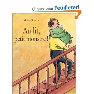 45 best albums jeunesse images on pinterest albums baby books and books - A letto piccolo mostro ...