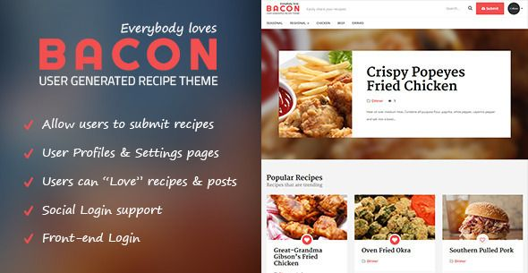 Bacon is the perfect food & recipe theme for you! It allows you to post recipes as well as open recipe submission up for your users. With a front page login box (that supports facebook, twitter & google+ logins) & a specialized submission page you're good to go immediately after installing the theme.  #food #blog #design #inspiration