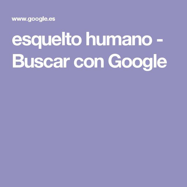 esquelto humano - Buscar con Google