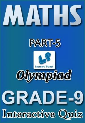 9-OLYMPIAD-MATHS-PART-5 Interactive quizzes & worksheets on Ratio & proportion, Surds & indices, Time & distance and Time & work for grade-9 Olympiad Maths students. Total Questions : 280+ Pattern of questions : Multiple Choice Questions   PRICE :- RS.61.00