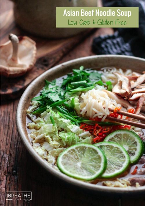 Asian Beef Noodle Soup Low Carb Amp Gluten Free Recipe