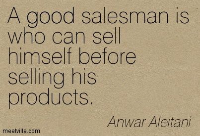 Pics For > Good Salesman Quotes | Conversation and Correspondence ...