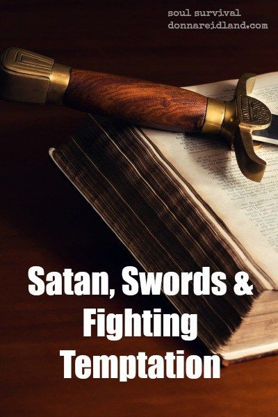 """""""Satan, Swords & Fighting Temptation"""" (1.4) What was going on during Jesus' temptation in the wilderness that we can use every day in our lives? How does memorizing Scripture help protect us from the attacks of Satan and how does he use Scripture against us? #Scripture #swordoftheSpirit #temptation #Noah #wisdom"""