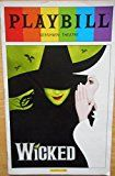 #2: Pride Color Playbill from Wicked starring Christine Dwyer Jenni Barber Justin Guarini P. J. Benjamin Kelli Barrett Mary Testa Michael Wartella K. Todd Freeman Music and Lyrics by Stephen Schwartz Light Creases on the Front Cover