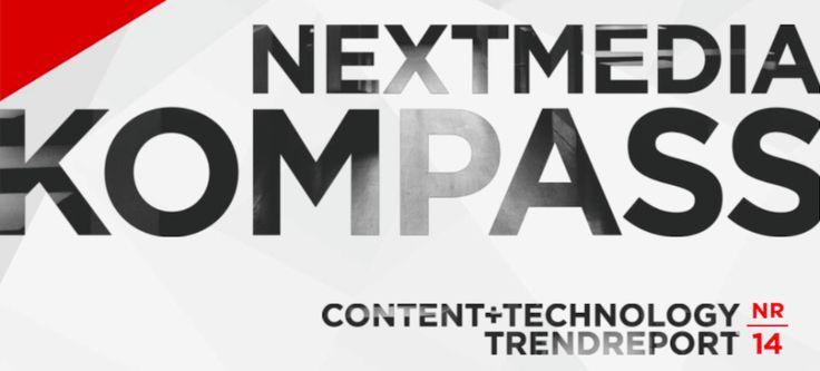 nextMedia Kompass: 5 digitale Trends, die jetzt durchstarten