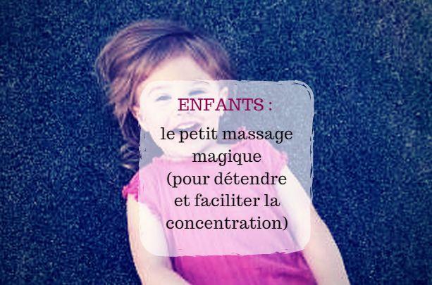 Un massage doux sur certains point précis du visage pour détendre et facilité la concentration des enfants. Réalisable par les enfants dès 4 ans.