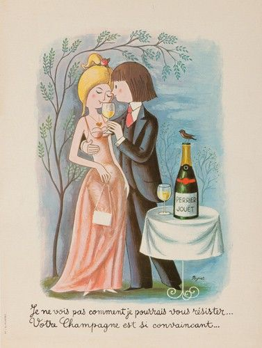 Raymond Peynet: I do not see how I could resist you; your champagne is so convincing.