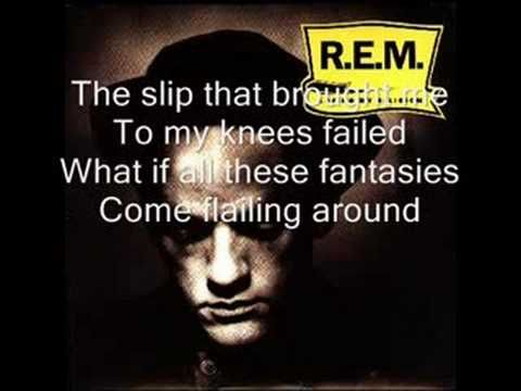 R.E.M. - Losing my religion (lyrics) that was a just a dream, just a dream and I agree,dreams are like that's me in the corner...
