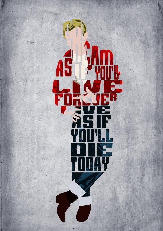 """James Dean Typography Poster   """"Dream As If You'll Live Forever, Live As If You'll Die Today"""""""