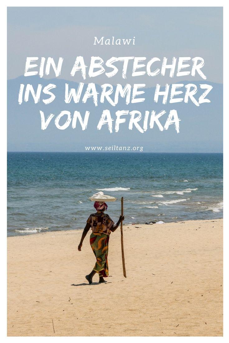 Ein Abstecher Ins Warme Herz Von Afrika Malawi Afrika Reisen Afrika Und Reisen