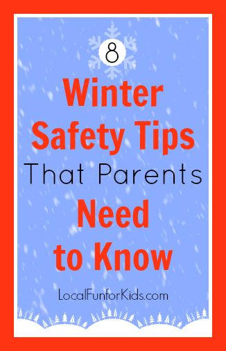 8 Winter Safety Tips That Parents Need to Know